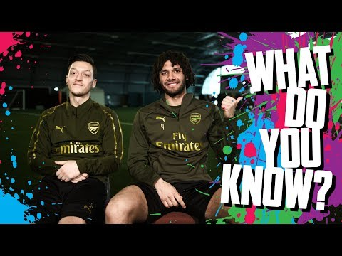 What do you know? | Mesut Ozil v Mo Elneny quiz