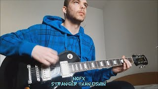 Stranger Than Fishin' (NOFX guitar cover)