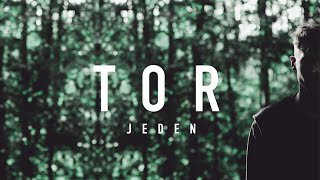Jeden - TOR (Official Video)