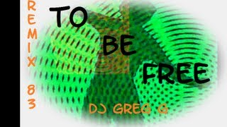 To be free Remix 83