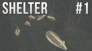 Let's Play Shelter - Part 1 - THE FOREST [Shelter Gameplay & Commentary]