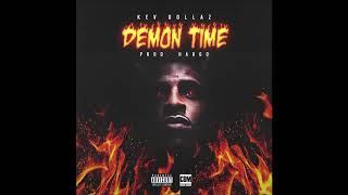 """Kev Dollaz - """"Demon Time"""" OFFICIAL VERSION - YouTube"""