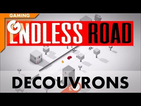 Découvrons Endless Road
