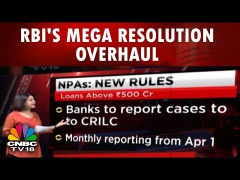 New NPA Rules | RBI's Mega Resolution Overhaul | CNBC Tv18
