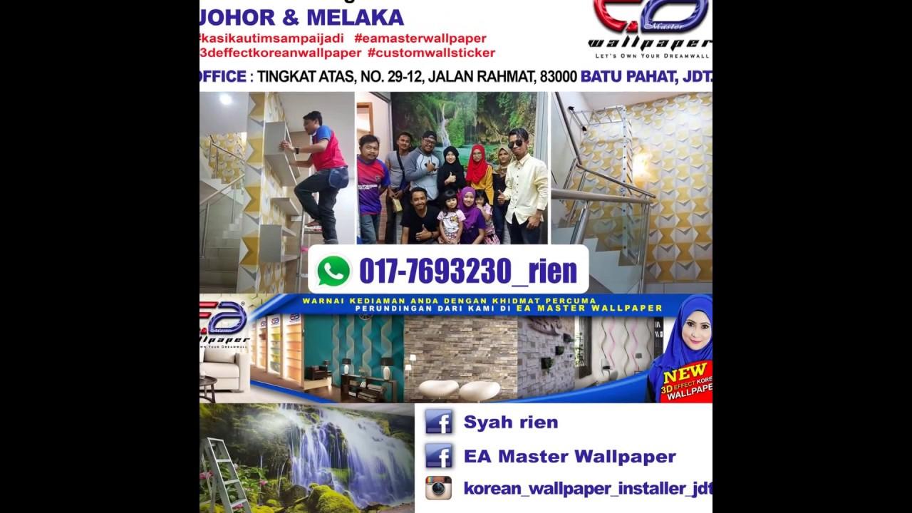 Pemasangan Wallpaper Johor