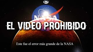 El video con el ERROR más grande de LA NASA