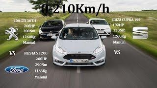 COMPARATIVE!! PEUGEOT 208 GTI 30TH 208Hp Vs FIESTA ST200 200Hp Vs SEAT IBIZA CUPRA 192HP - FWD