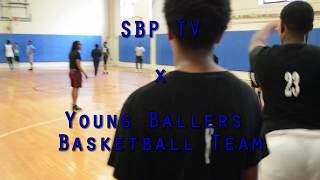SBP TV: Young Ballers Highlight Reel