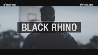 Black Rhino: from the streets to the court - The Feed