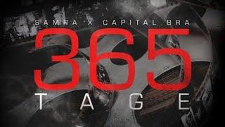 Samra & Capital Bra - 365 Tage (1 Hour Version)