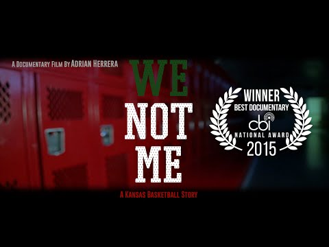 We Not Me - A Kansas Basketball Story (Documentary)