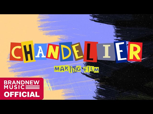 BRANDNEW YEAR 2020 '샹들리에 (CHANDELIER)' M/V MAKING FILM [ENG/JPN SUB]