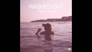 Washed Out - New Theory