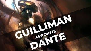 GUILLIMAN PROMOTES DANTE - Warhammer 40k