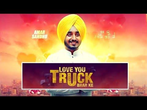 Love You Truck Bhar Ke -Aman Sandhu-New punjabi song 2017