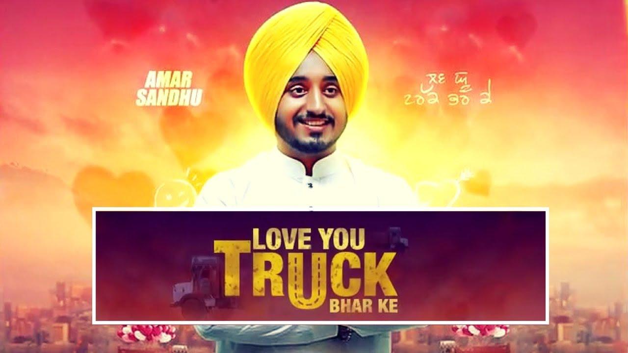 Love You Truck Bhar Ke Aman Sandhu New Punjabi Song 2017 Youtube