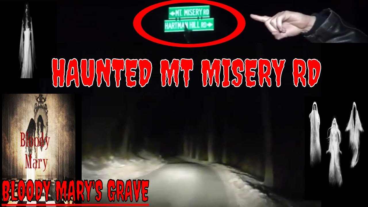 HAUNTED MT MISERY RD//FINDING MARY'S GRAVE