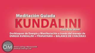 Poderosa Meditación de la energía kundalini  para manifestar. + Pranayama + Chacra Balancing.