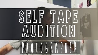 Self Tape - Role : The Photographer