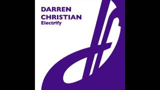 Darren Christian - Electrify (Original Mix)