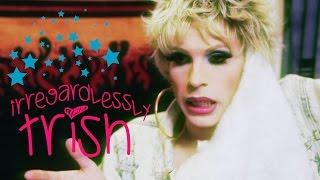 Irregardlessly Trish - Episode 06 - We Love Katya