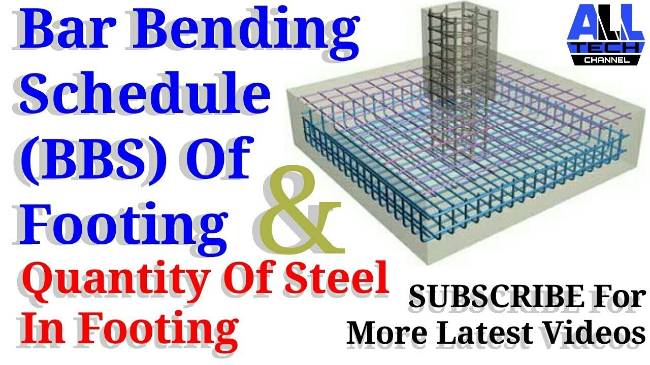 Bar Bending Schedule (BBS) Of Footing And Quantity Of Steel