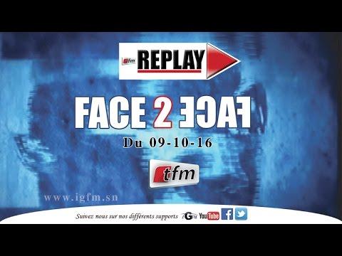 Face 2 Face du Dimanche 09 Octobre 2016 - Invité : Abdou Mbow - TFM
