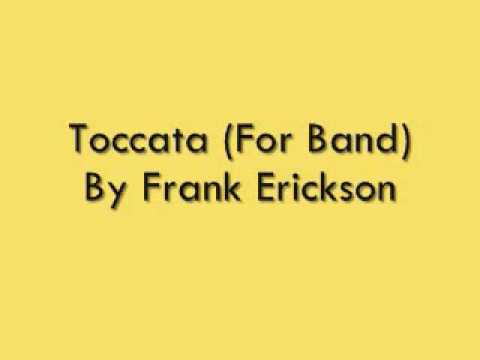 Toccata For Band By Frank Erickson