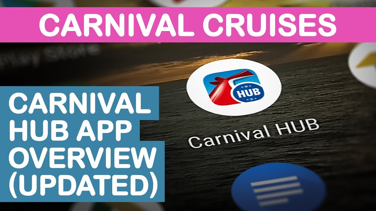 Carnival HUB App Overview (UPDATED) - YouTube