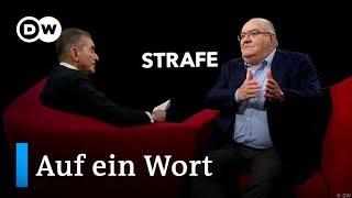 Auf ein Wort...Strafe | DW Deutsch