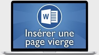 Tutoriel Word 2013 - Insérer une page vierge