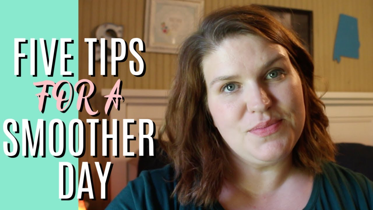 Five habits for a smoother day: At Home Tag