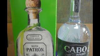 Cabo Wabo Tequila Patron Taste Test