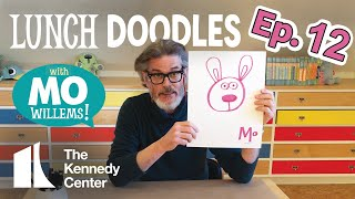 LUNCH DOODLES with Mo Willems! Episode 12