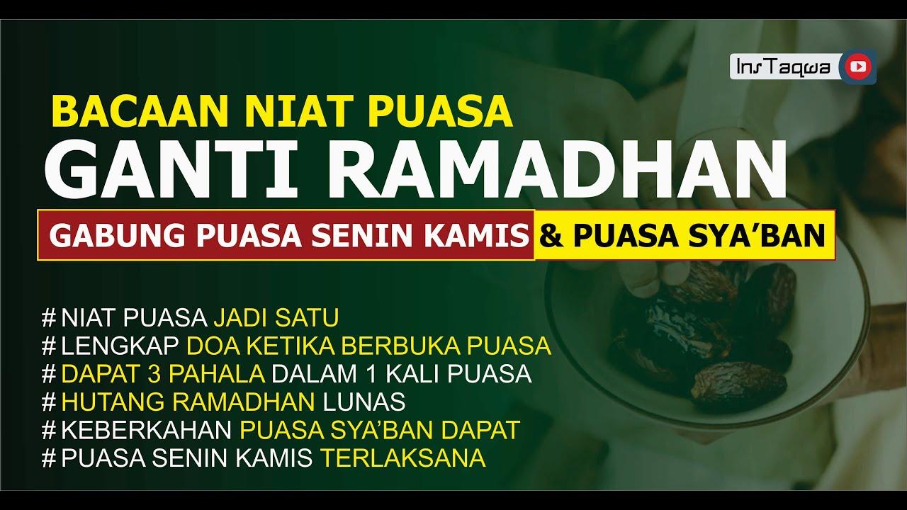 Niat Puasa Ganti Ramadhan Sekaligus Puasa Senin Kamis Puasa Sya Ban 3 Niat Puasa Jadi Satu Youtube