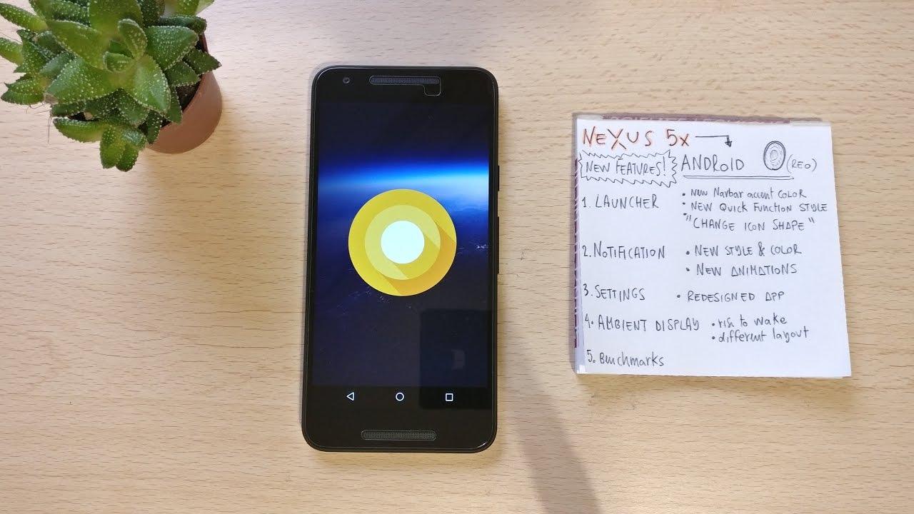 Nexus 5x with Oreo upgrade
