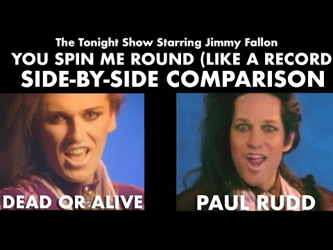 You Spin Me Round (Like a Record) - Jimmy Fallon + Paul Rudd/Dead or Alive Side-by-side Comparison