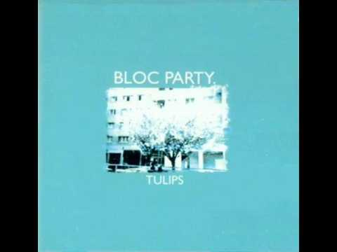 Bloc Party - Tulips (Original Version)