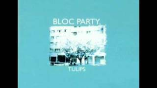 Watch Bloc Party Tulips video