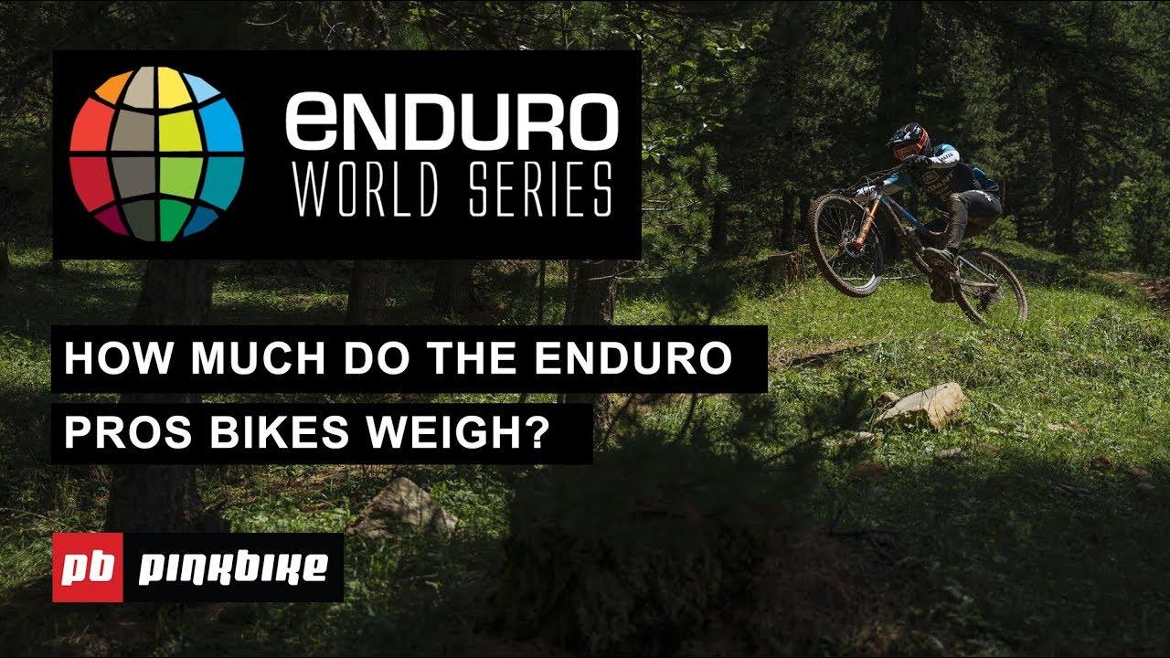 How Much Do Pro Enduro Bikes Weigh? | EWS Les Orres