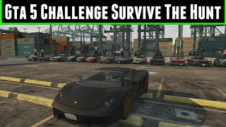 FailRace Gta 5 Challenge Survive The Hunt