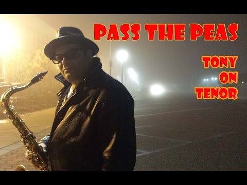Fred Wesley's - PASS THE PEAS - Sax Cover
