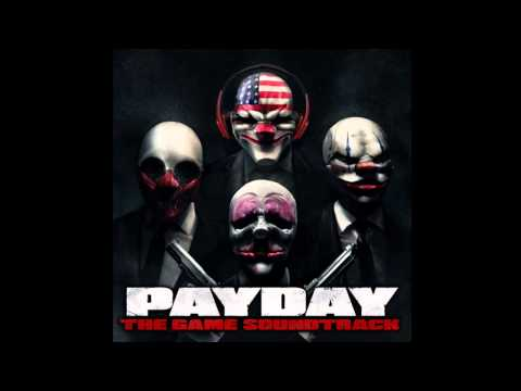 Payday: The Heist SOUNDTRACK (official)