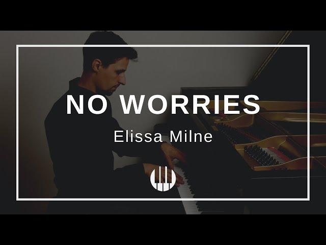 No worries by Elissa Milne