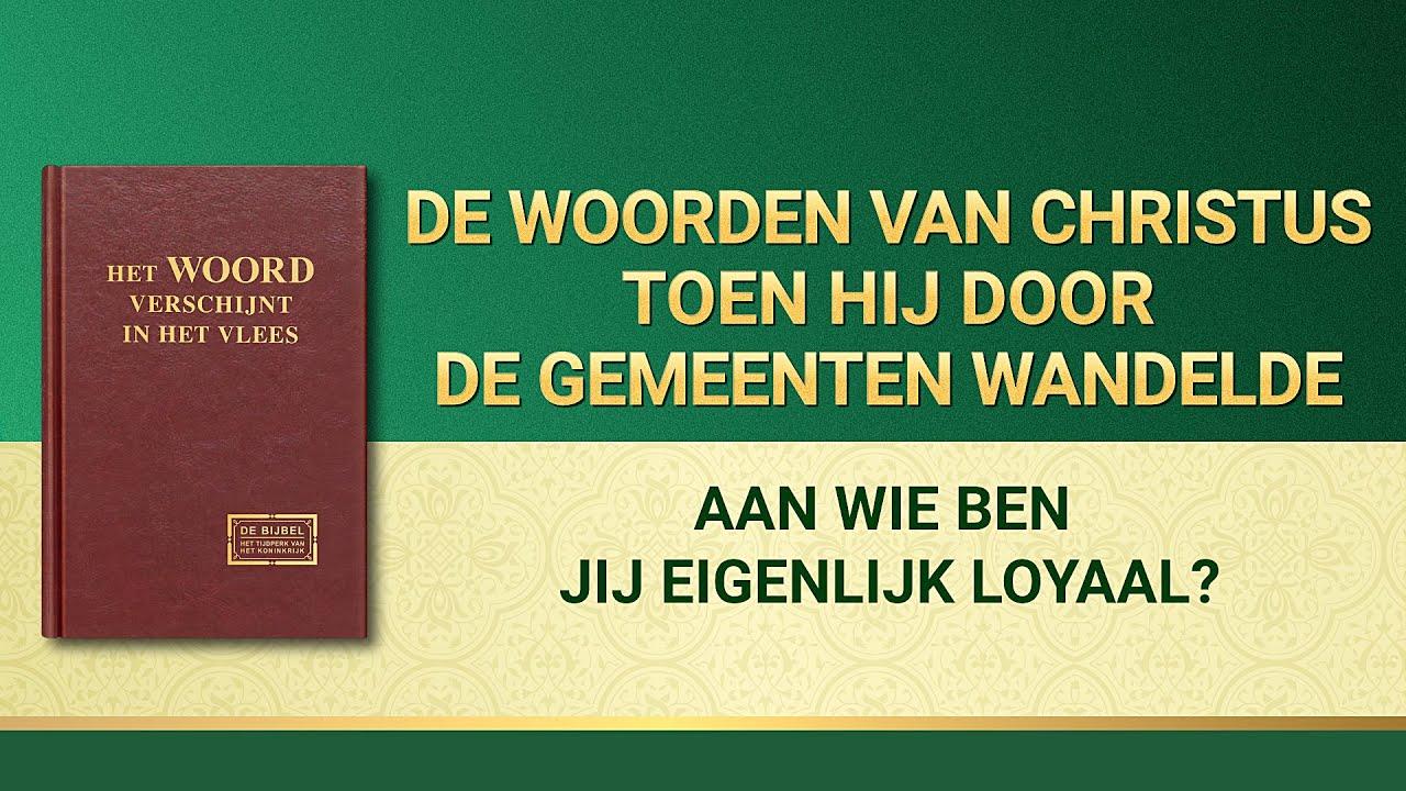 Gods woorden 'Aan wie ben jij eigenlijk loyaal?' | Nederlands