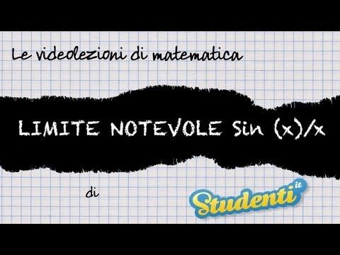 Limite Notevole Sin (x) /x - Videolezioni Di Matematica