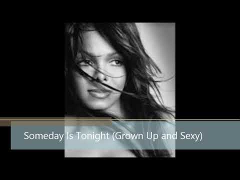 Janet Jackson - Someday Is Tonight (Grown Up and Sexy Edit Remix)