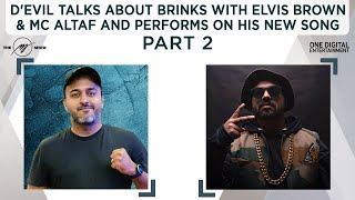 Gambar cover D'Evil talks about Brinks with Elvis Brown & MC Altaf and performs his new song Mumbai Darshan