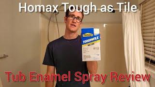 homax tough as tile tub enamel spray review resurface bathtub