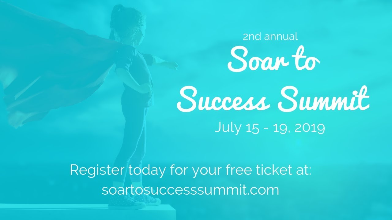 Soar to Success Summit 2019, a free online conference for early childhood  professionals
